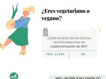 recomendaciones b12 vegetarianos y veganos